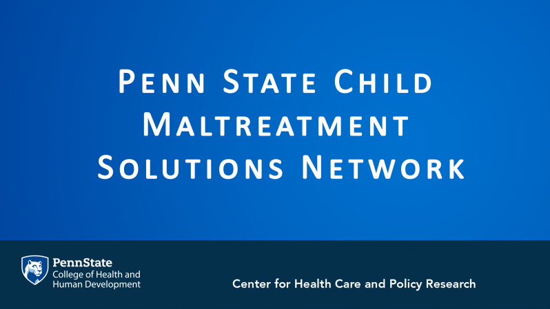 CHCPR-AtE-Miyamoto-PSU Child Maltreatment Solutions Network