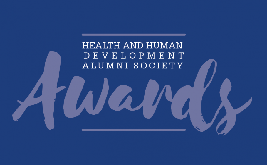 Health and Human Development Alumni Society Awards